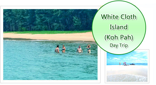 White Cloth Island or Koh Pah Day Trip