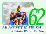 All Activity in Phuket and White Water Rafting