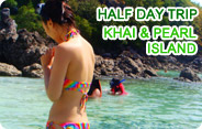 3 Khai and Pearl Island Half Day Trip