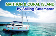 Maithon and Coral Island by Sailing Catamaran