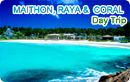 Maithon, Raya and Coral Island