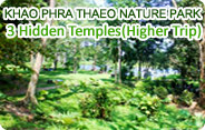 Khao Phrathaeo and 3 Hidden Temples