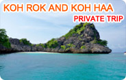 Koh Rok and Koh Haa Private Trip