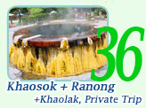 Khaosok Ranong and Khaolak Private Trip