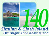 Similan and Cloth Island 2Days 1Night Overnight on Khor Khaw Island