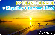 PP Island Sunrise and Maya Bay and Bamboo Island