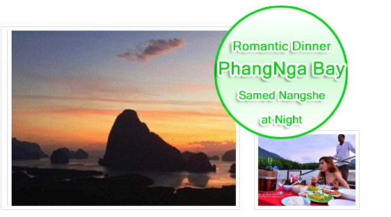 Romance Dinner PhangNga Bay Samet Nang Shee at Night