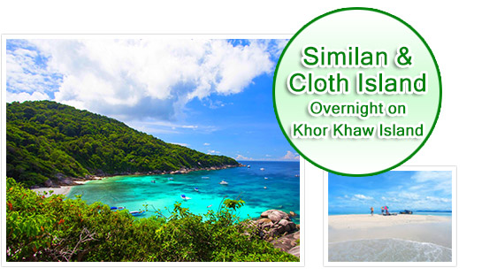 Similan and Cloth Island Overnight on Khor Khaw Island